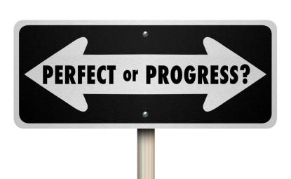 Perfektionismus oder Entwicklung?